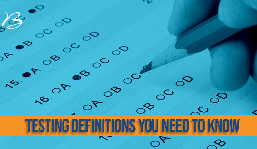SAT, GRE, GED? Testing definitions