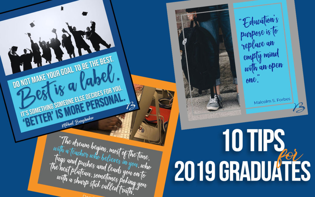 10 Tips for 2019 Graduates