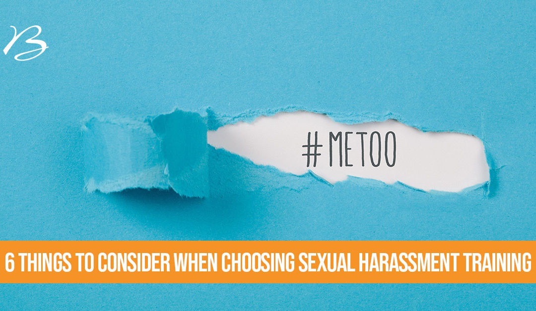 6 Things to Consider When Choosing Delaware Sexual Harassment Training