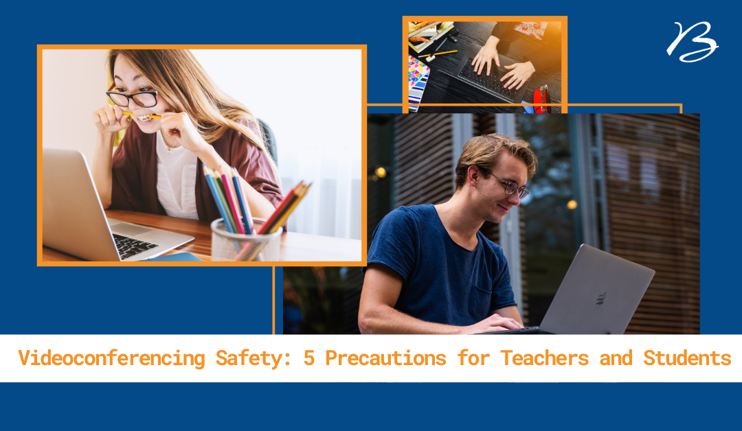 How to Keep Students & Staff Safe on Video Conferencing