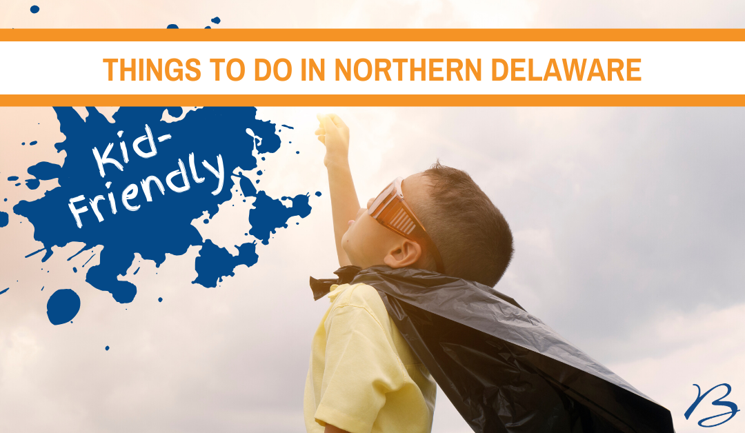 Things to Do in DE: The Kid-Friendly Edition