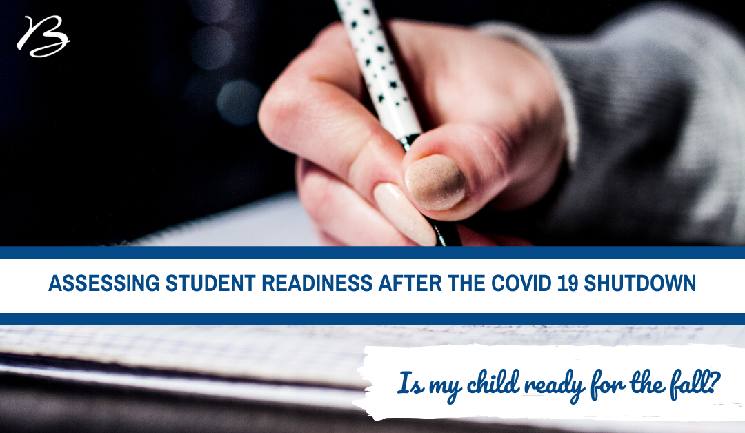 Assessing Student Readiness after the COVID 19 Shutdown